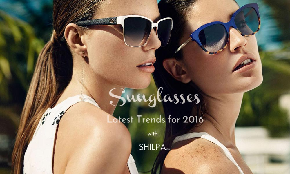 Latest Sunglasses For Women Sunglasses Trends For 2016