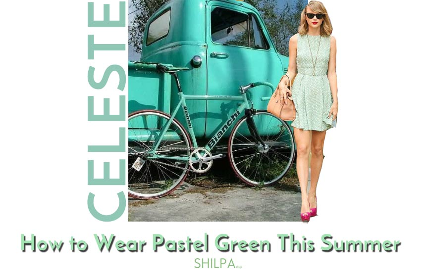 celeste-outfits-fashion-how-to-wear-mint-pastel-green-summer-blue-casual-party-office