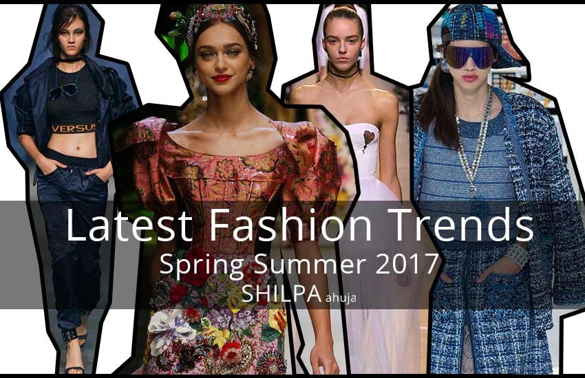 latest-spring summer 2017 fashion trends-top-style-trend-forecast