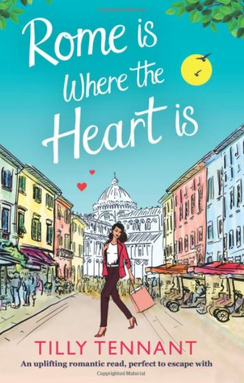 2-rome-is-where-the-heart-is-tilly-tennant-best-chick-lit-books-2017