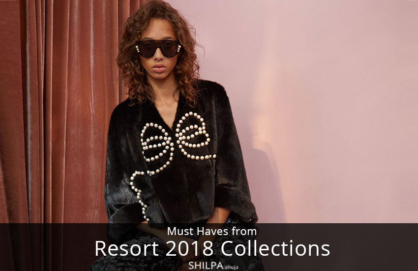 must-have-2018-resort-collection-latest-fashion-styles