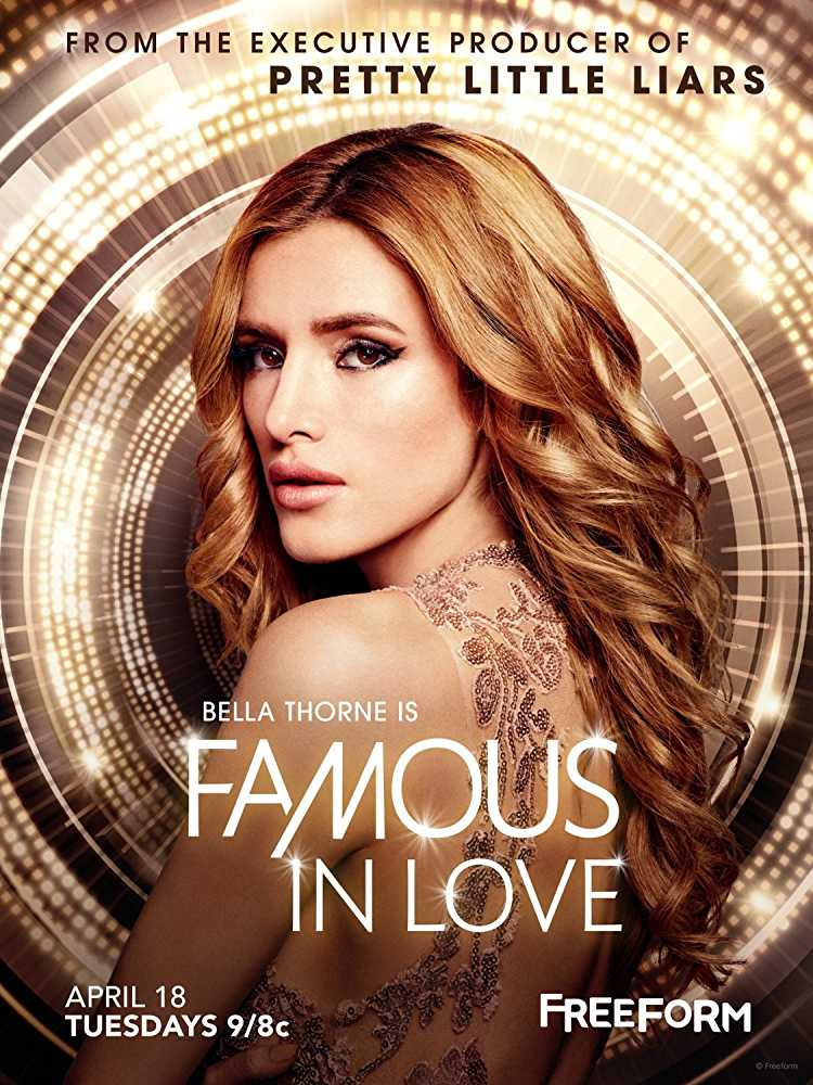 new-girly-tv-series-2017-best-tv-show-for-girls-faamous-in-love-bella-thorne