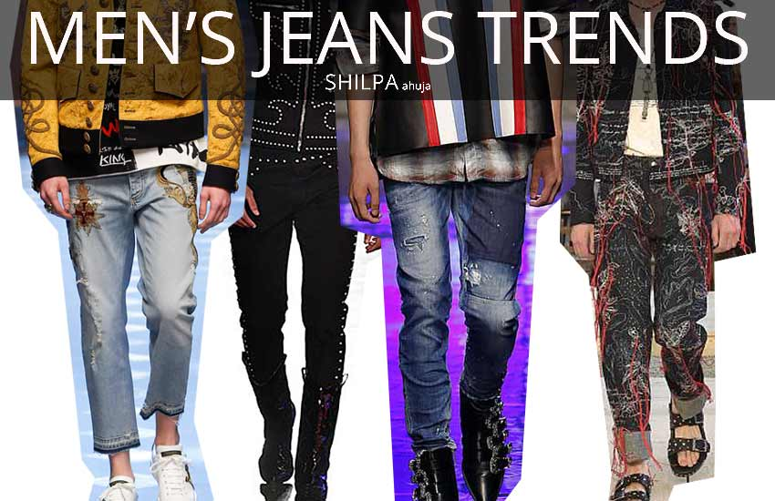 mens-jeans-trends-spring-summer-2018-latest