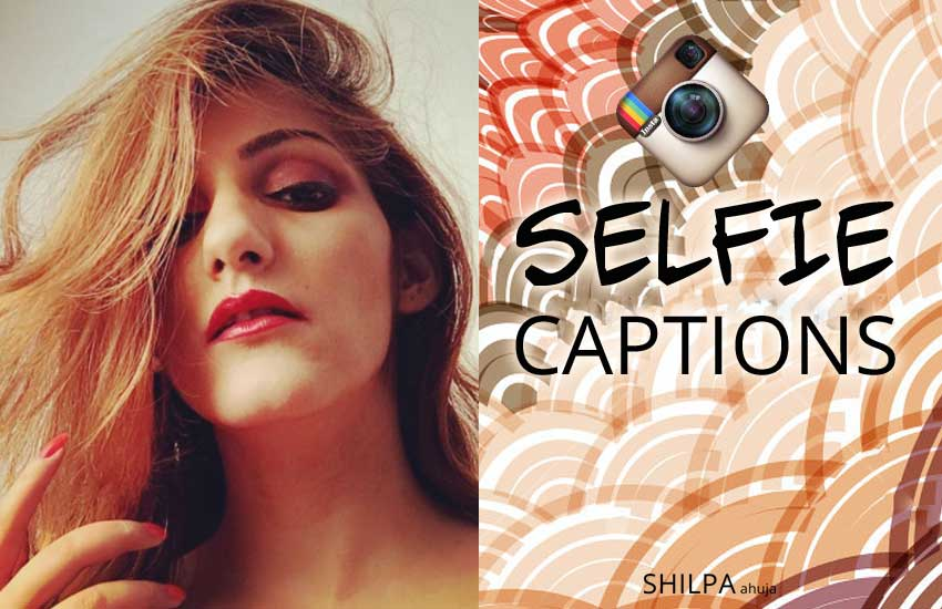 1649f8429 300 Selfie Captions & Quotes for Instagram for All Types of Selfies