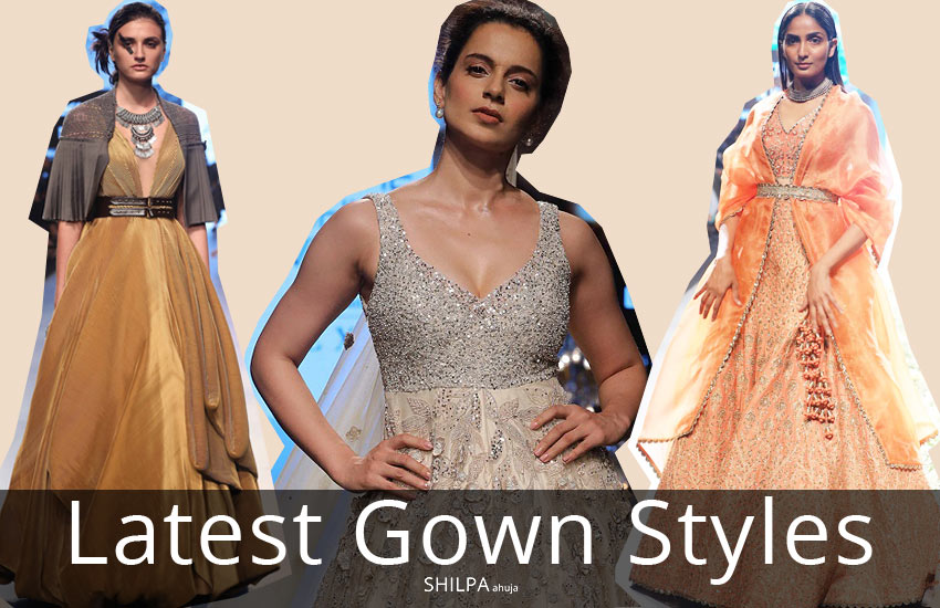 latest-gown-styles-indian-designer-fashion-trends-2018
