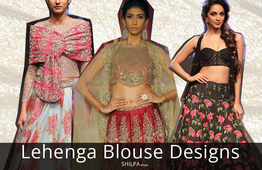 latest-lehenga-blouse-design-patterns-cholis-style-fashion-ethnic-wear-2018