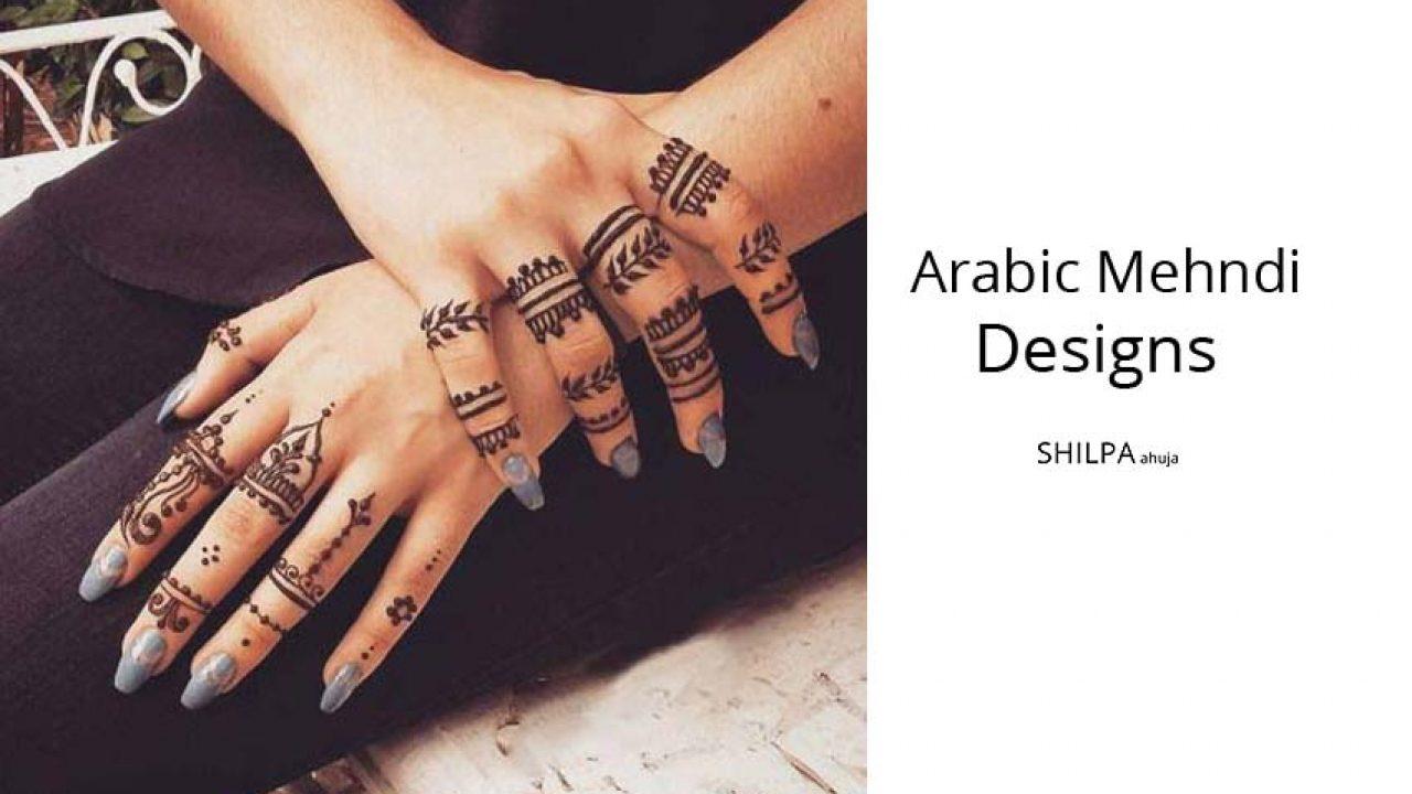 Arabic Mehndi Design - Latest Arabic Mehndi Design Trends ...