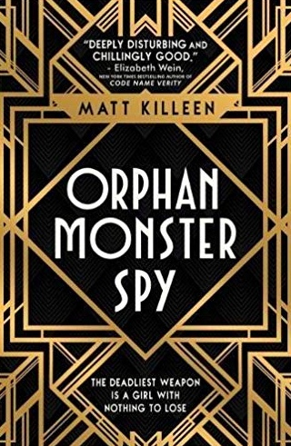 orphan-monster-spy-latest-chick-flick-books-2018