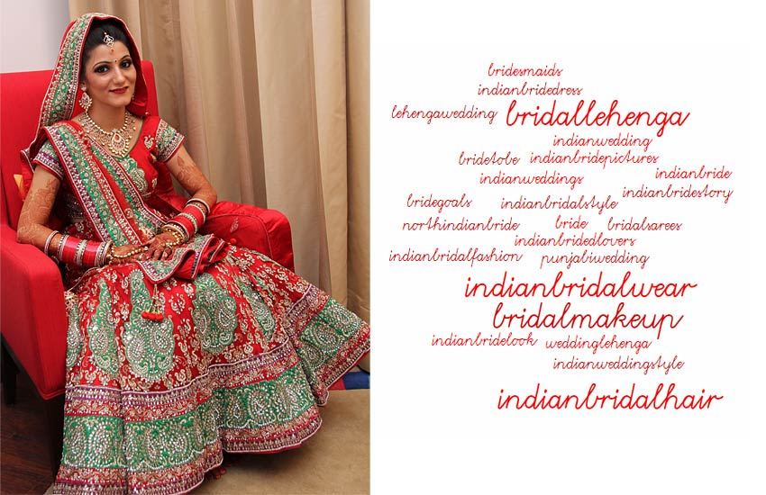 Indian bridal lehenga Instagram hashtags ethnic style gown traditional wear top