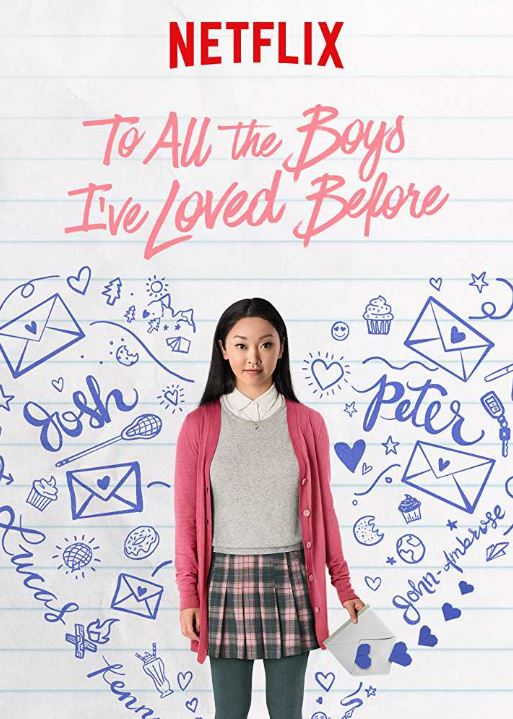 best high school movies on Netflix to all the boys ive loved before