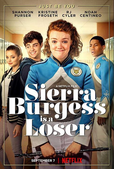 top new Netflix movies Sierra Burgess Is a Loser