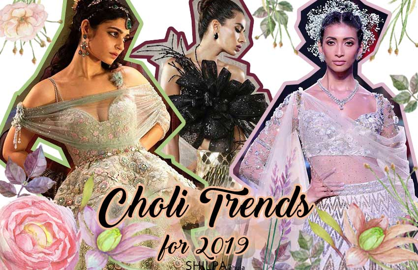 latest Top Design 2019 lehenga-blouse-trends