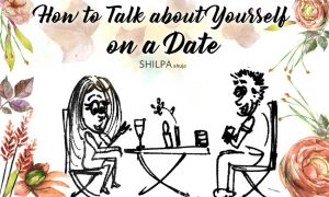 how-to-talk-about-yourself-on-a-date