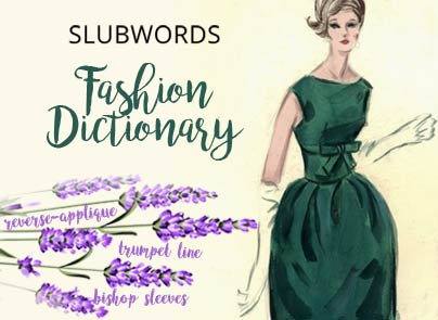 slubwords-fashion-dictionary-terms-glossary-words