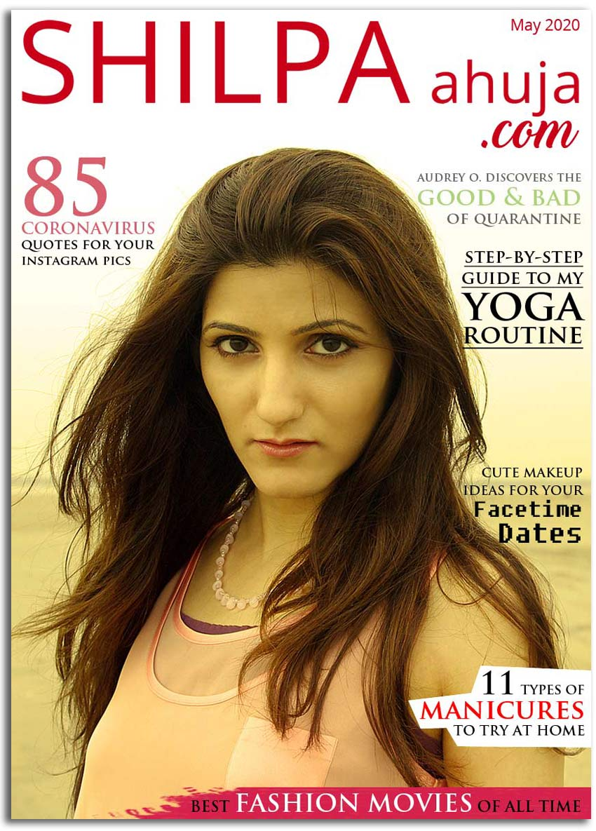 May 2020-magazine-cover-shilpa-ahuja-online-fashion-magazine-blog-style
