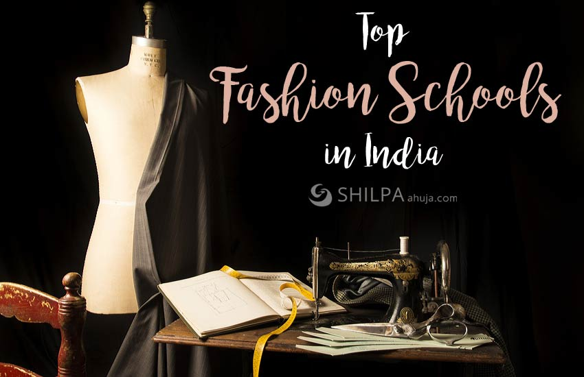 Top Fashion Schools In India Shilpaahuja Com Rankings
