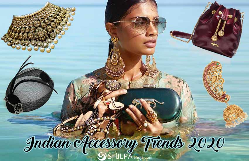 accessory-latest-indian-fashion-trends-2020-styles