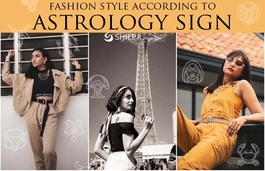 style zodiac fashion style according to astrology sign
