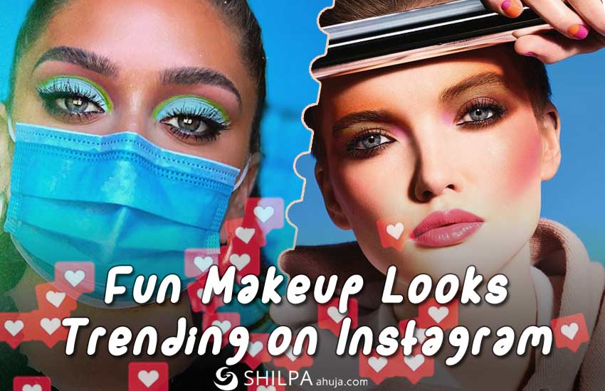 fun-makeup-looks-2020-trending-instagram-trends-latest
