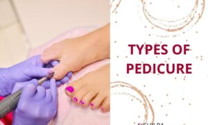 different TYPES OF PEDICURE pedi beauty treatment spa