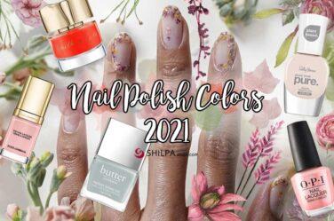 nail-color-trends-for-2021 latest nailpolish shades
