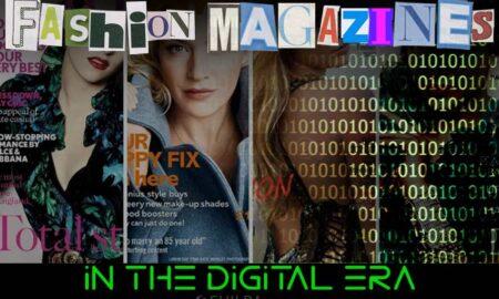 fashion-magazines-in-the-digital-era media industry